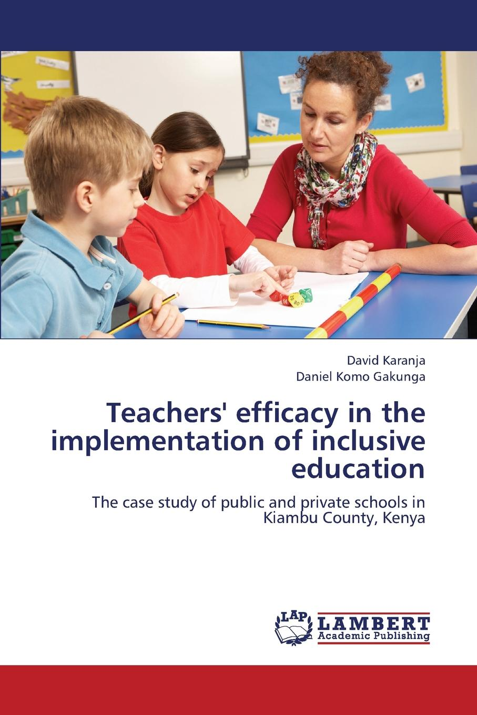 Karanja David, Gakunga Daniel Komo Teachers. Efficacy in the Implementation of Inclusive Education joseph lelan inclusive education in kenya