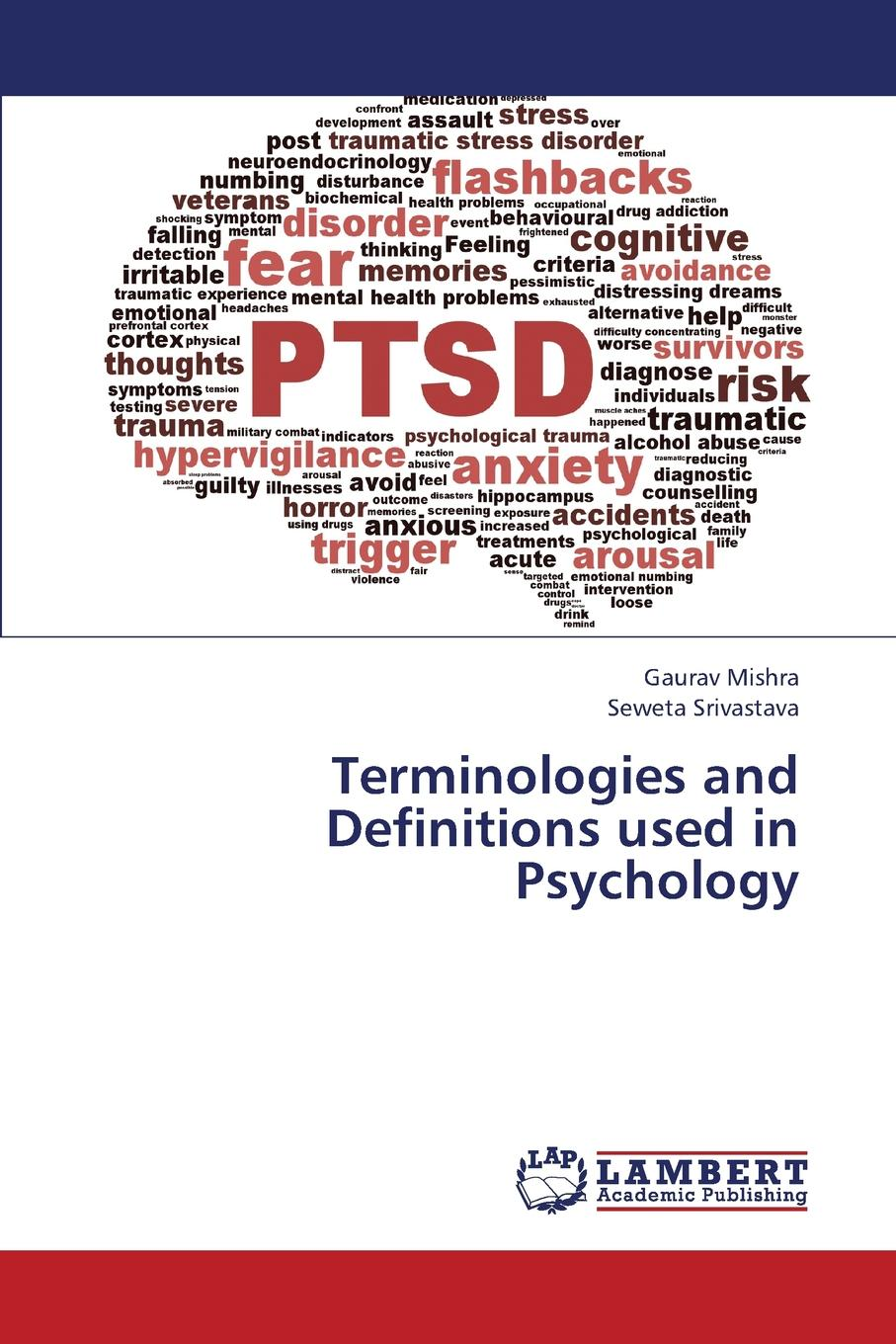 Mishra Gaurav, Srivastava Seweta Terminologies and Definitions Used in Psychology caltabiano marie louise applied topics in health psychology