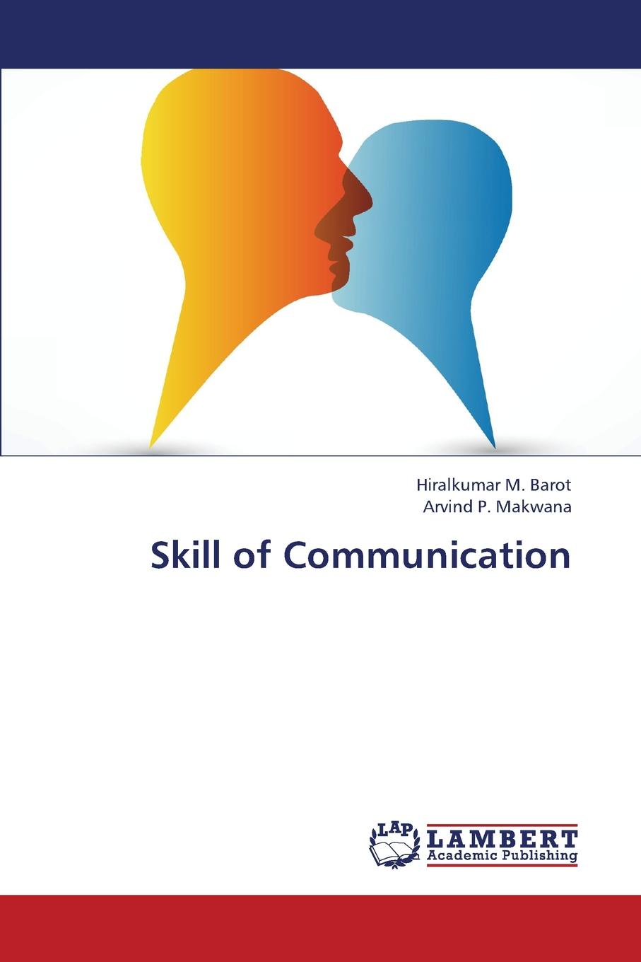лучшая цена Barot Hiralkumar M., Makwana Arvind P. Skill of Communication
