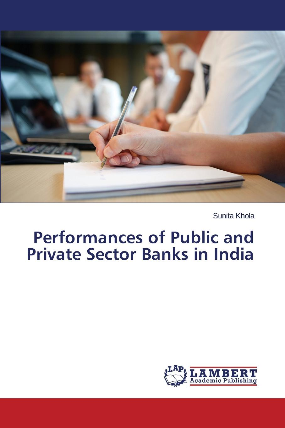 Vashist D. C., Kumar Manoj, Sunita Performances of Public and Private Sector Banks in India все цены