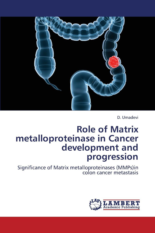 Umadevi D. Role of Matrix Metalloproteinase in Cancer Development and Progression irit sagi matrix metalloproteinase biology