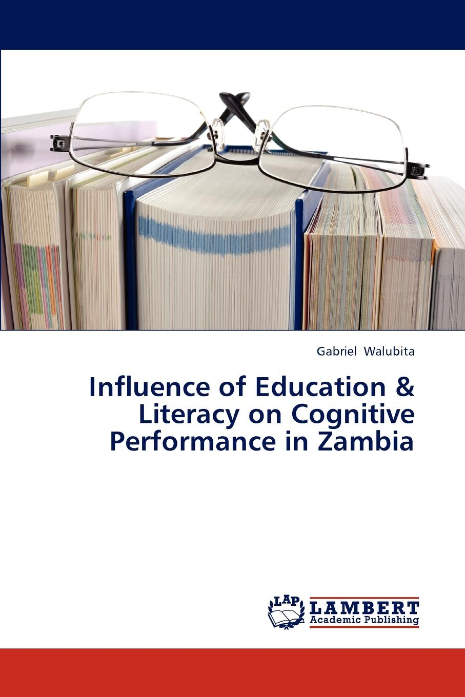 Фото - Walubita Gabriel Influence of Education . Literacy on Cognitive Performance in Zambia terry mcmorris acquisition and performance of sports skills