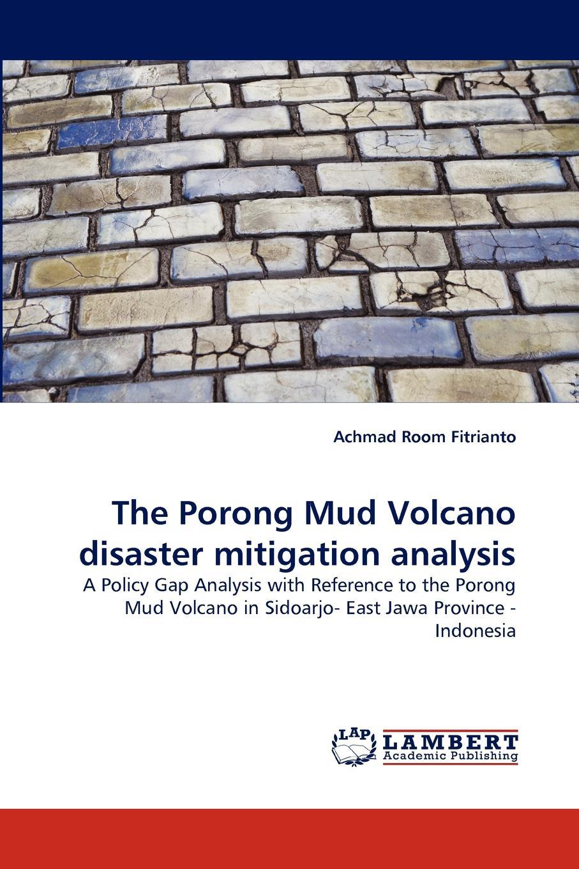 Фото - Achmad Room Fitrianto The Porong Mud Volcano Disaster Mitigation Analysis volcano chain bridge vinyl 3d floor sticker