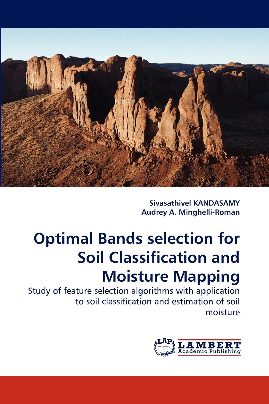 Sivasathivel KANDASAMY, Audrey A. Minghelli-Roman Optimal Bands selection for Soil Classification and Moisture Mapping spectral adjustable spikes 4x for he rack