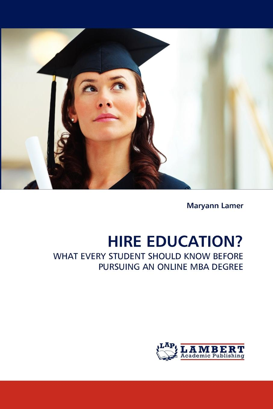 Maryann Lamer Hire Education. the mba reality check