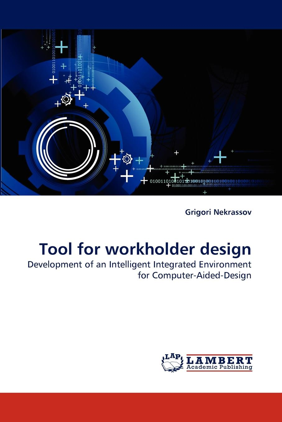 Фото - Grigori Nekrassov Tool for workholder design agent based snort in distributed environment
