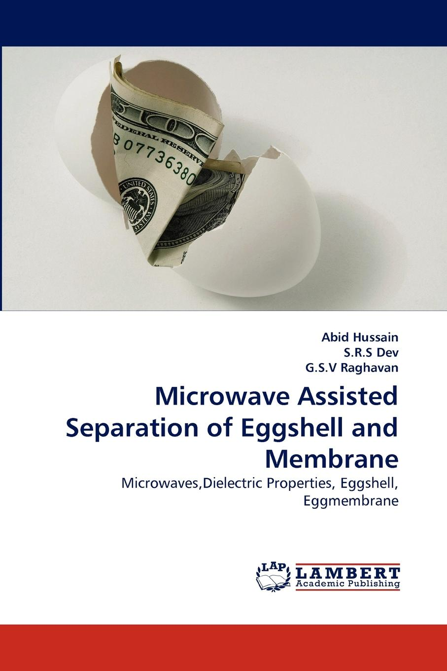 Abid Hussain, S.R.S Dev, G.S.V Raghavan Microwave Assisted Separation of Eggshell and Membrane membrane switch for 2711p b10c4b2 panelview plus ce1000