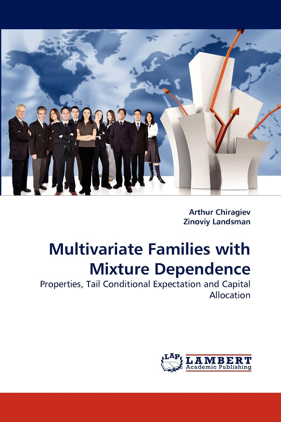 Arthur Chiragiev, Zinoviy Landsman Multivariate Families with Mixture Dependence аккумулятор для телефона craftmann bat 52961 003 для blackberry q10
