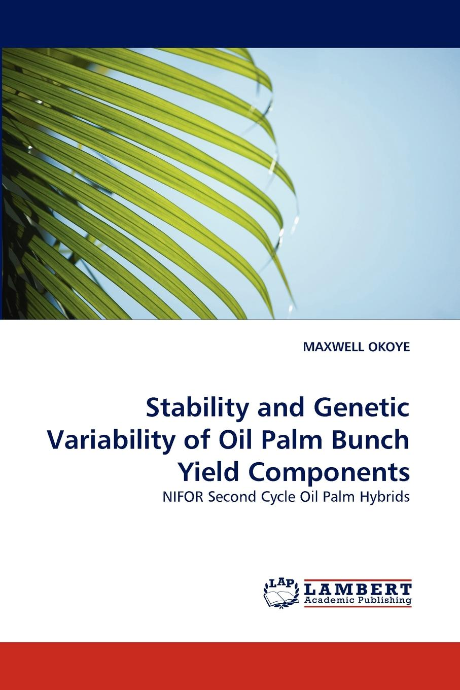 Maxwell Okoye Stability and Genetic Variability of Oil Palm Bunch Yield Components itm engine components 057 1148 new oil pump
