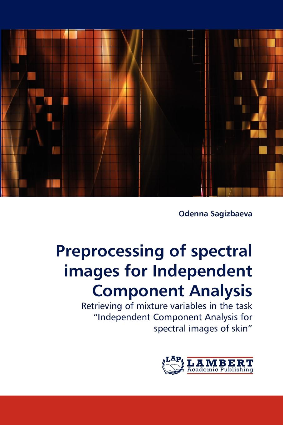 Odenna Sagizbaeva Preprocessing of Spectral Images for Independent Component Analysis spectral adjustable spikes 4x for he rack