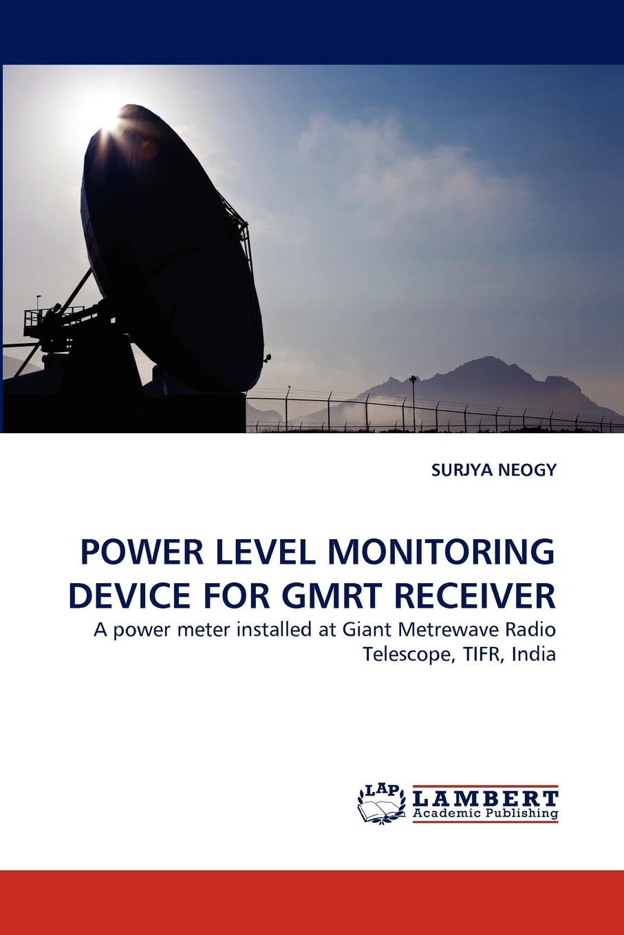 SURJYA NEOGY POWER LEVEL MONITORING DEVICE FOR GMRT RECEIVER амос гилат matlab теория и практика