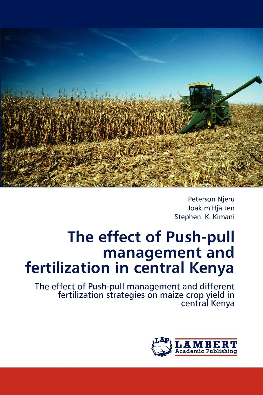 Njeru Peterson, Hjalten Joakim, K. The Effect of Push-Pull Management and Fertilization in Central Kenya meriem nachidi stabilization of t s fuzzy systems with application on a greenhouse