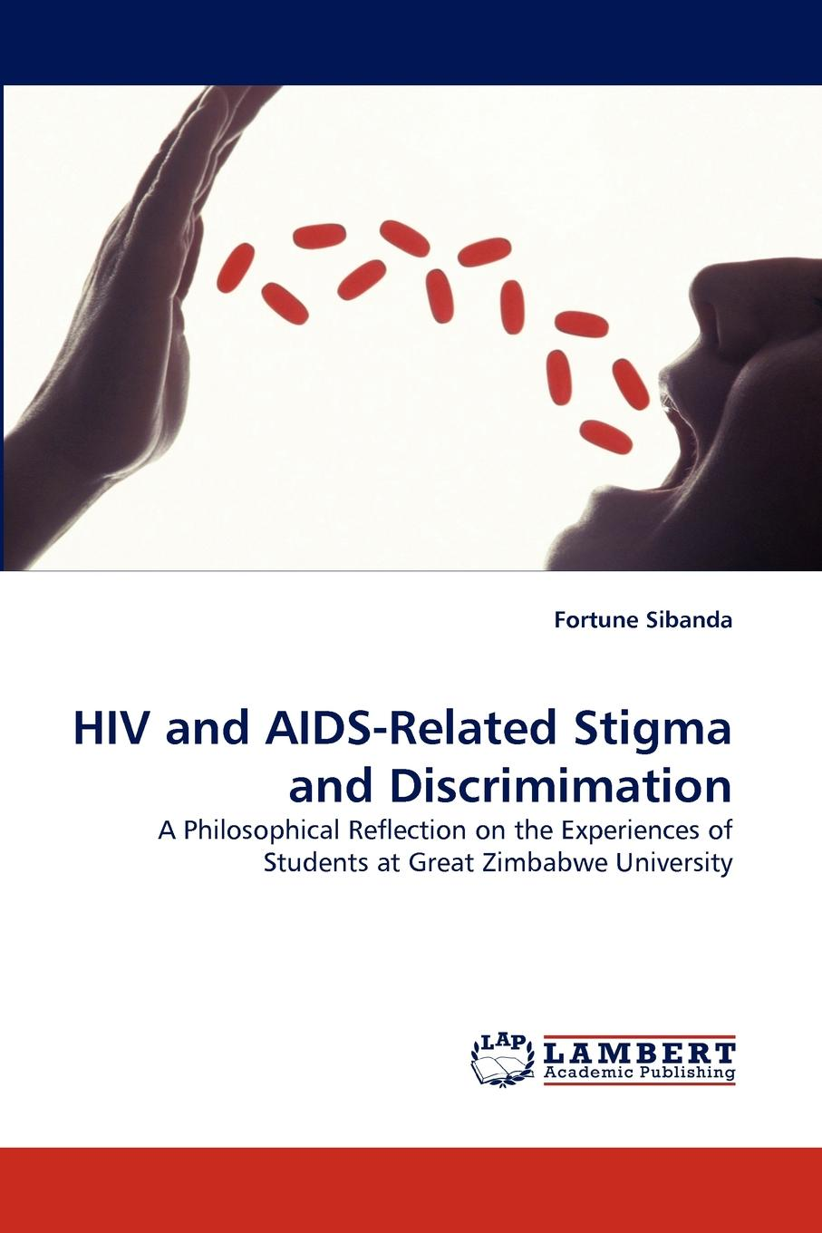 Fortune Sibanda HIV and AIDS-Related Stigma and Discrimimation недорго, оригинальная цена