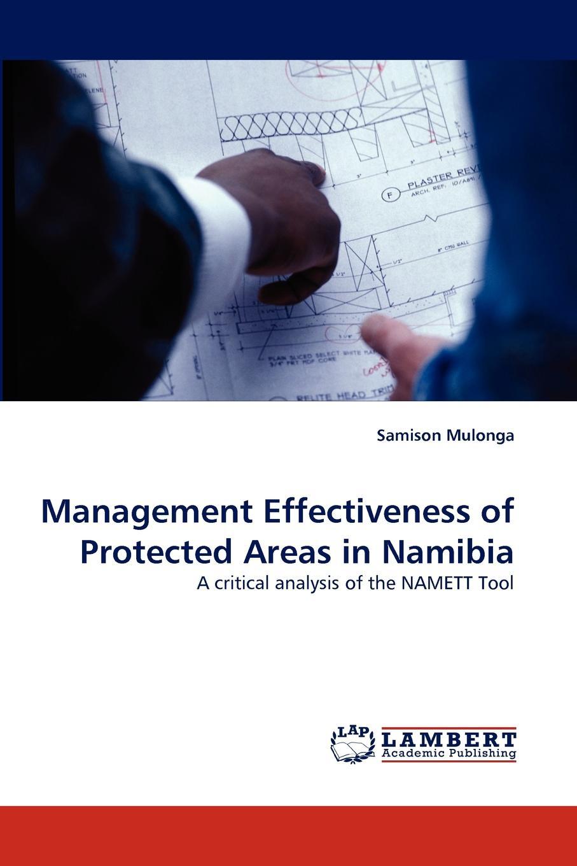 Samison Mulonga Management Effectiveness of Protected Areas in Namibia цена