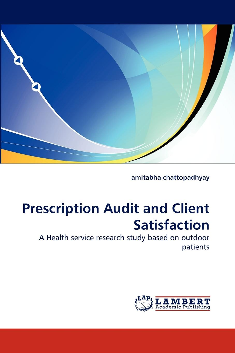 amitabha chattopadhyay Prescription Audit and Client Satisfaction women autonomy and health decisions a study of punjab pakistan
