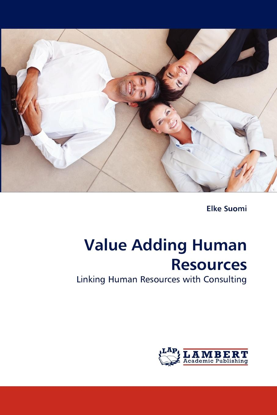 Elke Suomi Value Adding Human Resources