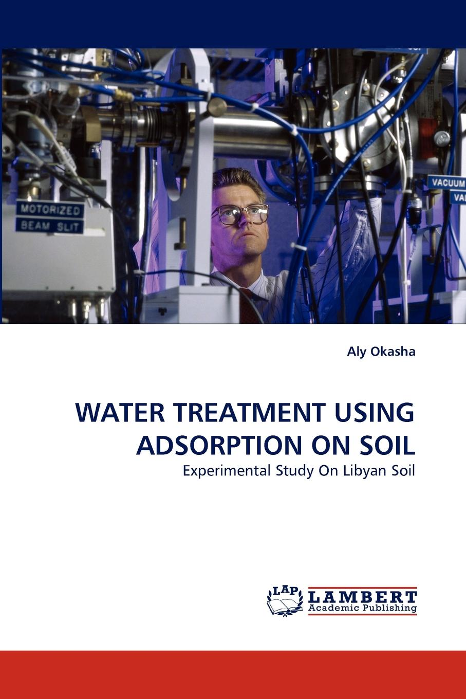 Aly Okasha WATER TREATMENT USING ADSORPTION ON SOIL yogesh sharma c a guide to the economic removal of metals from aqueous solutions