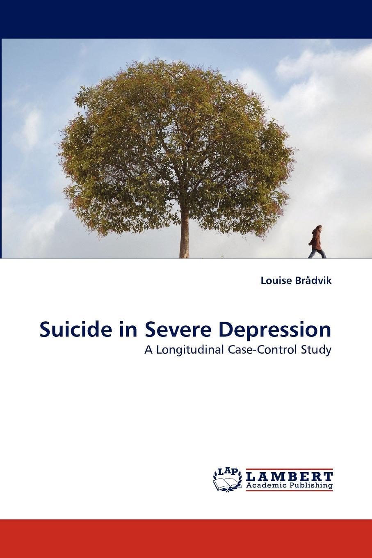 Louise Brådvik Suicide in Severe Depression alistair gentry career suicide