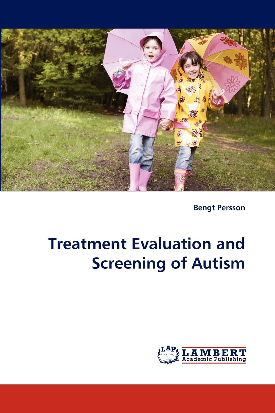 Bengt Persson Treatment Evaluation and Screening of Autism symptoms of autism in adhd a familial trait