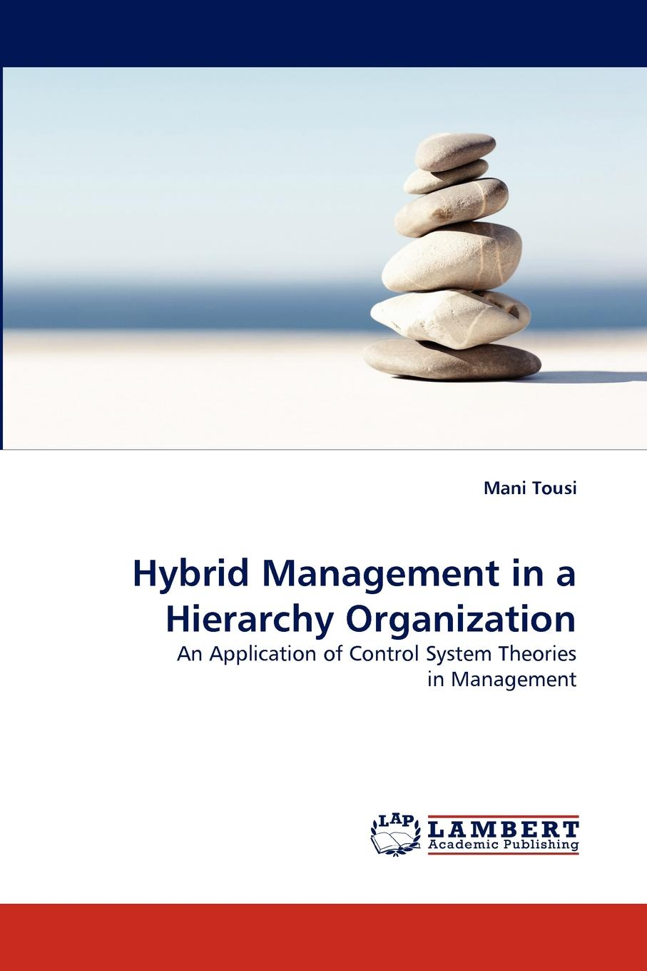 Mani Tousi Hybrid Management in a Hierarchy Organization voluntary organization in chittoor district