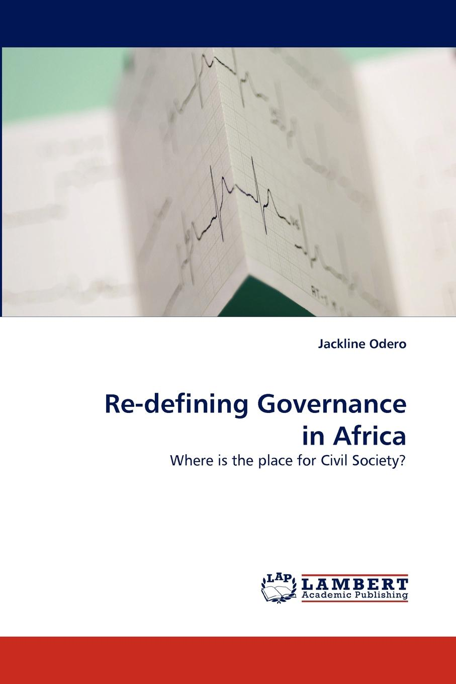 Jackline Odero Re-Defining Governance in Africa oil militancy and political opportunities in the niger delta