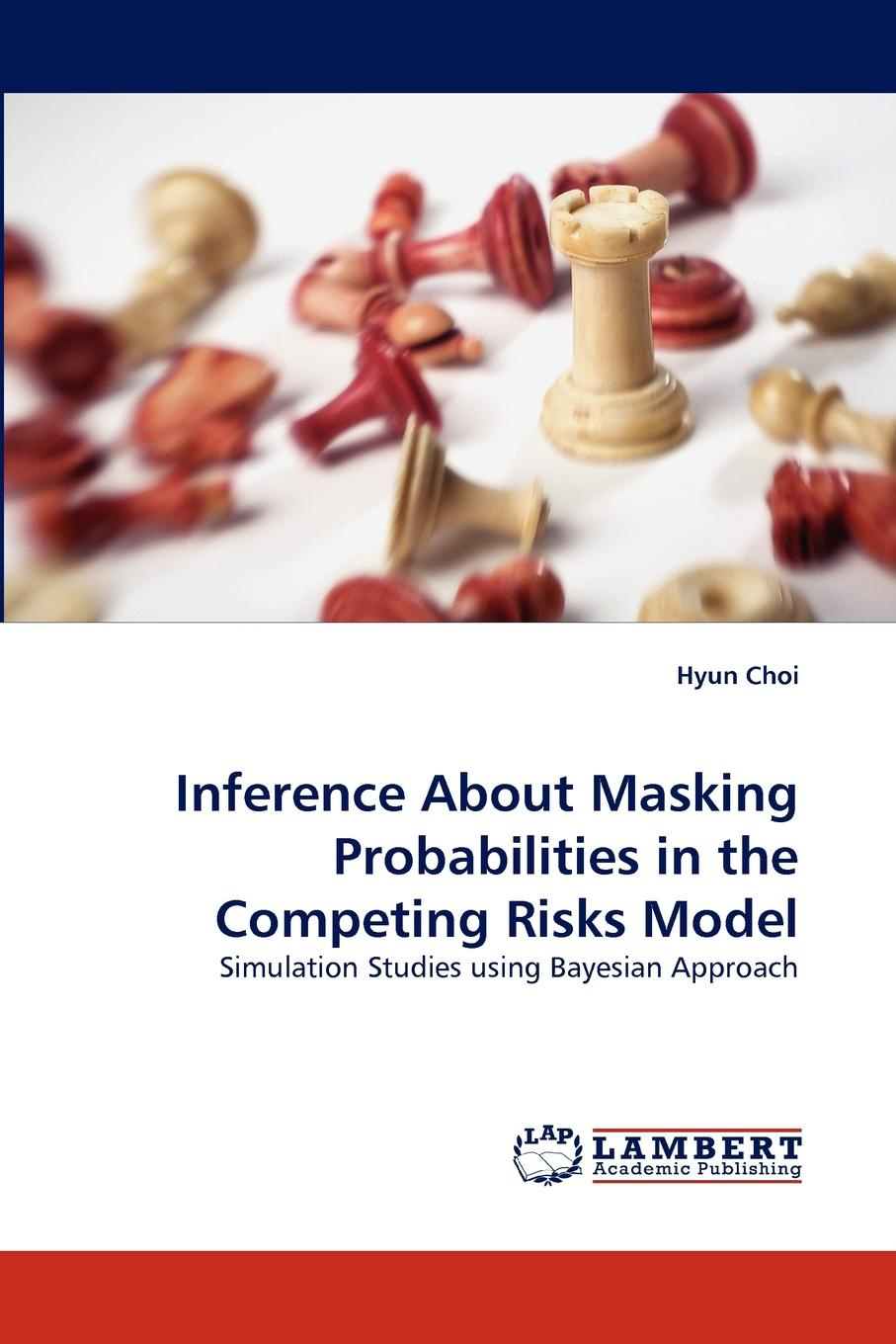 Hyun Choi Inference about Masking Probabilities in the Competing Risks Model august franza a family failure