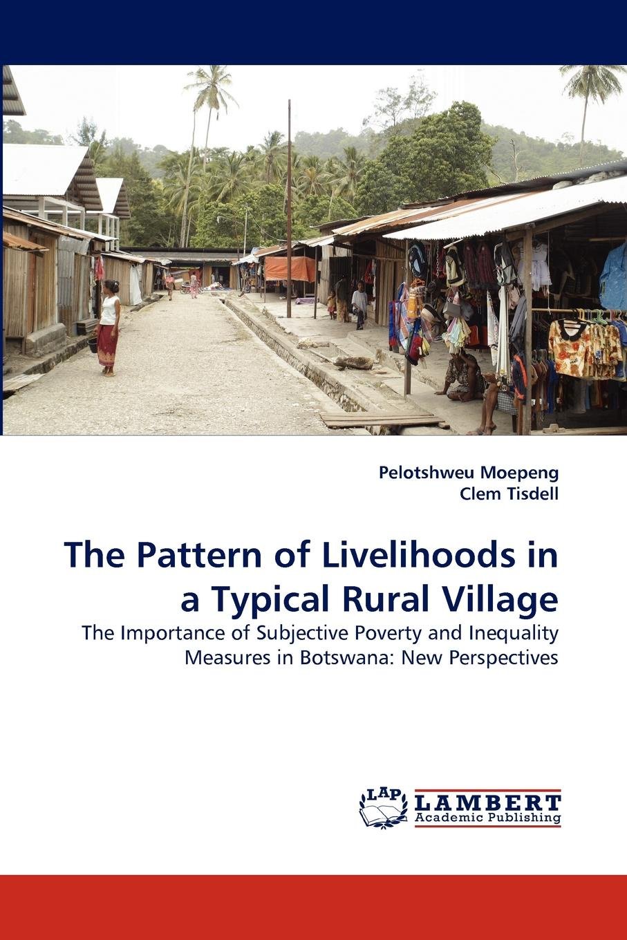 Фото - Pelotshweu Moepeng, Clem Tisdell The Pattern of Livelihoods in a Typical Rural Village agrarian distress and changing rural livelihoods in kerala