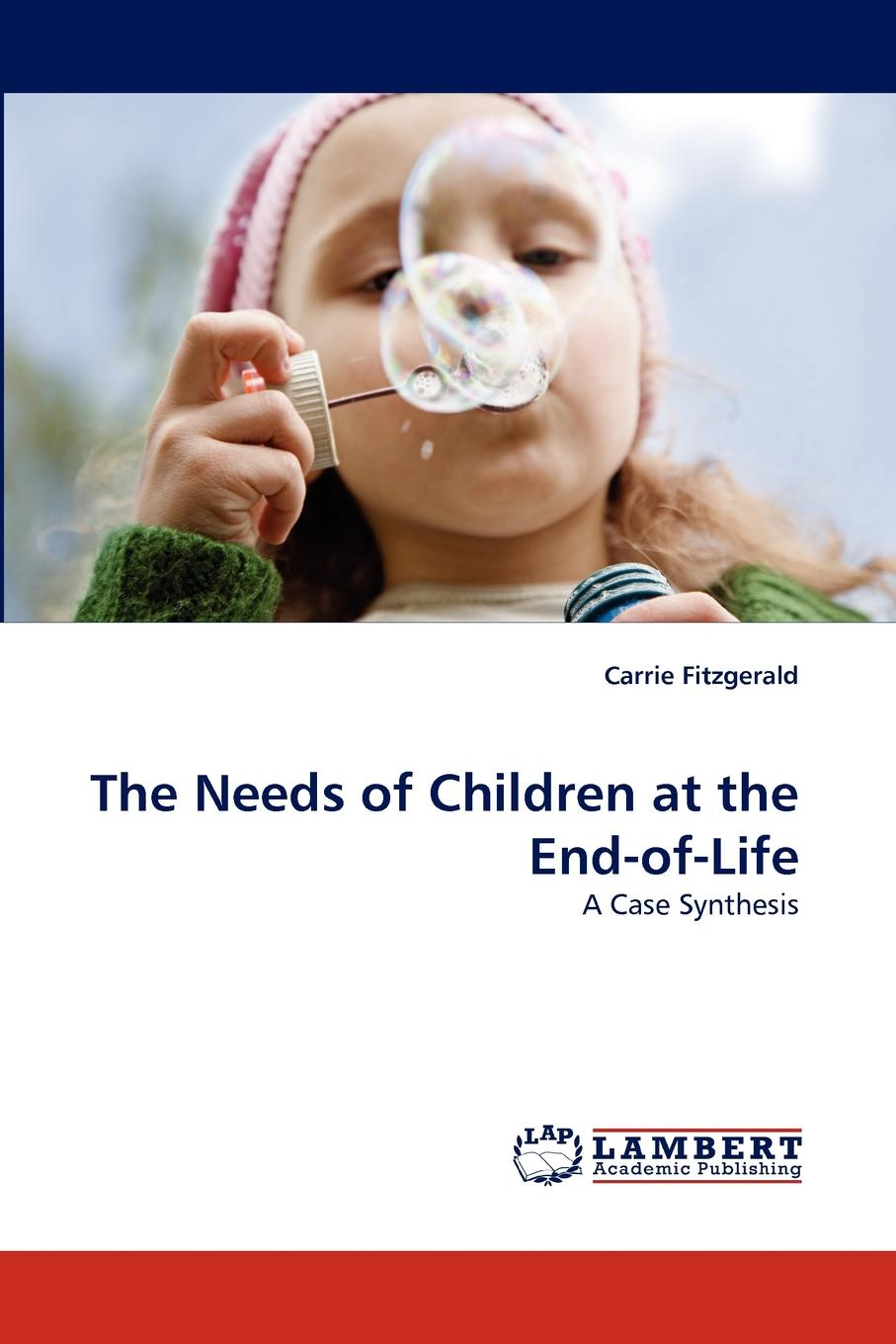 Carrie Fitzgerald The Needs of Children at the End-of-Life quality of life of children suffering from sickle cell anemia