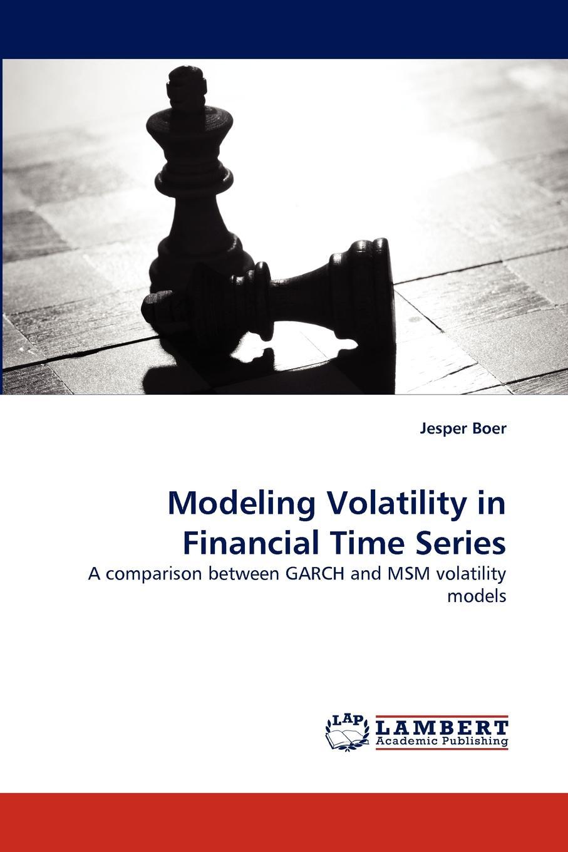Jesper Boer Modeling Volatility in Financial Time Series volatility models