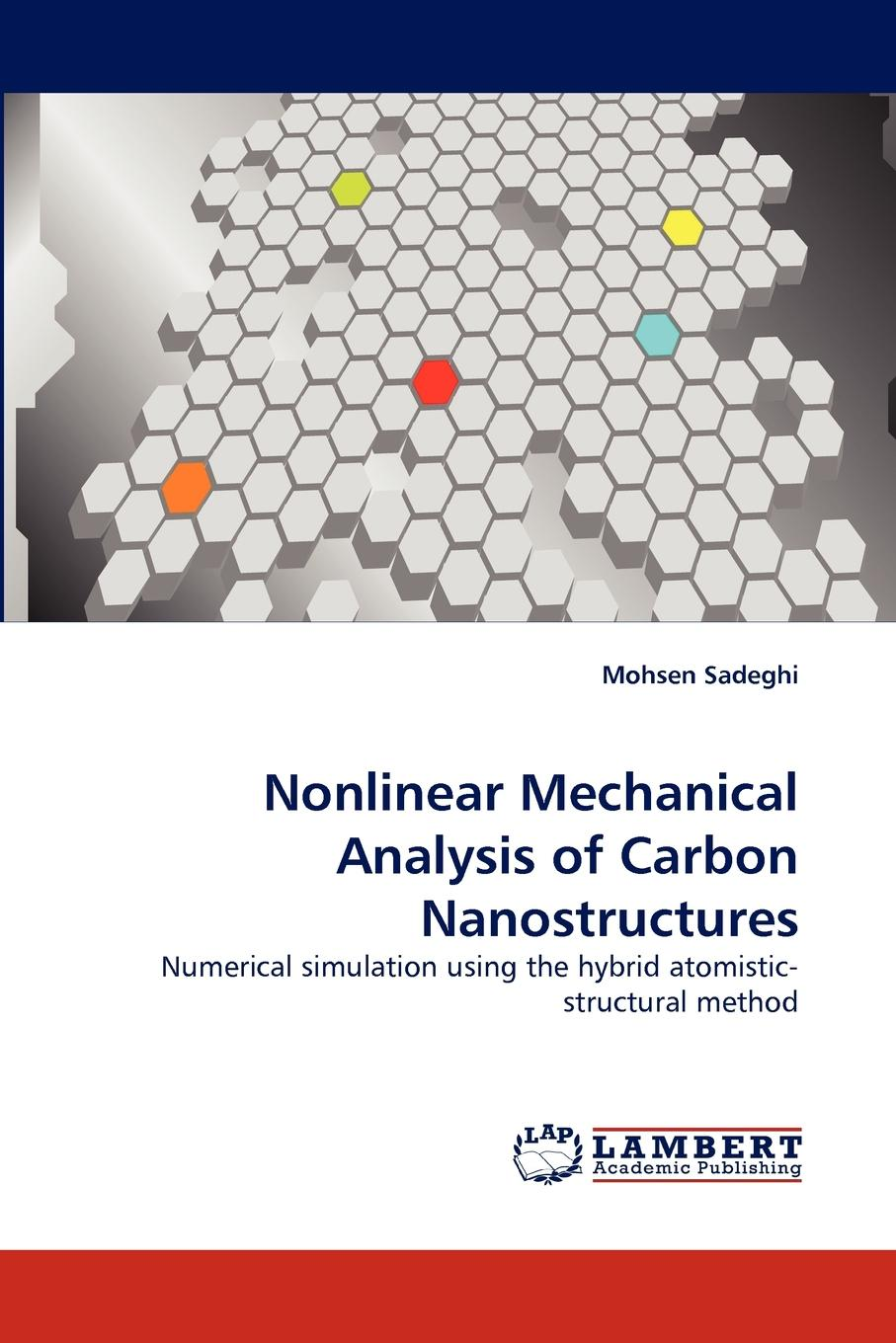 Mohsen Sadeghi Nonlinear Mechanical Analysis of Carbon Nanostructures tamer becherrawy mechanical and electromagnetic vibrations and waves