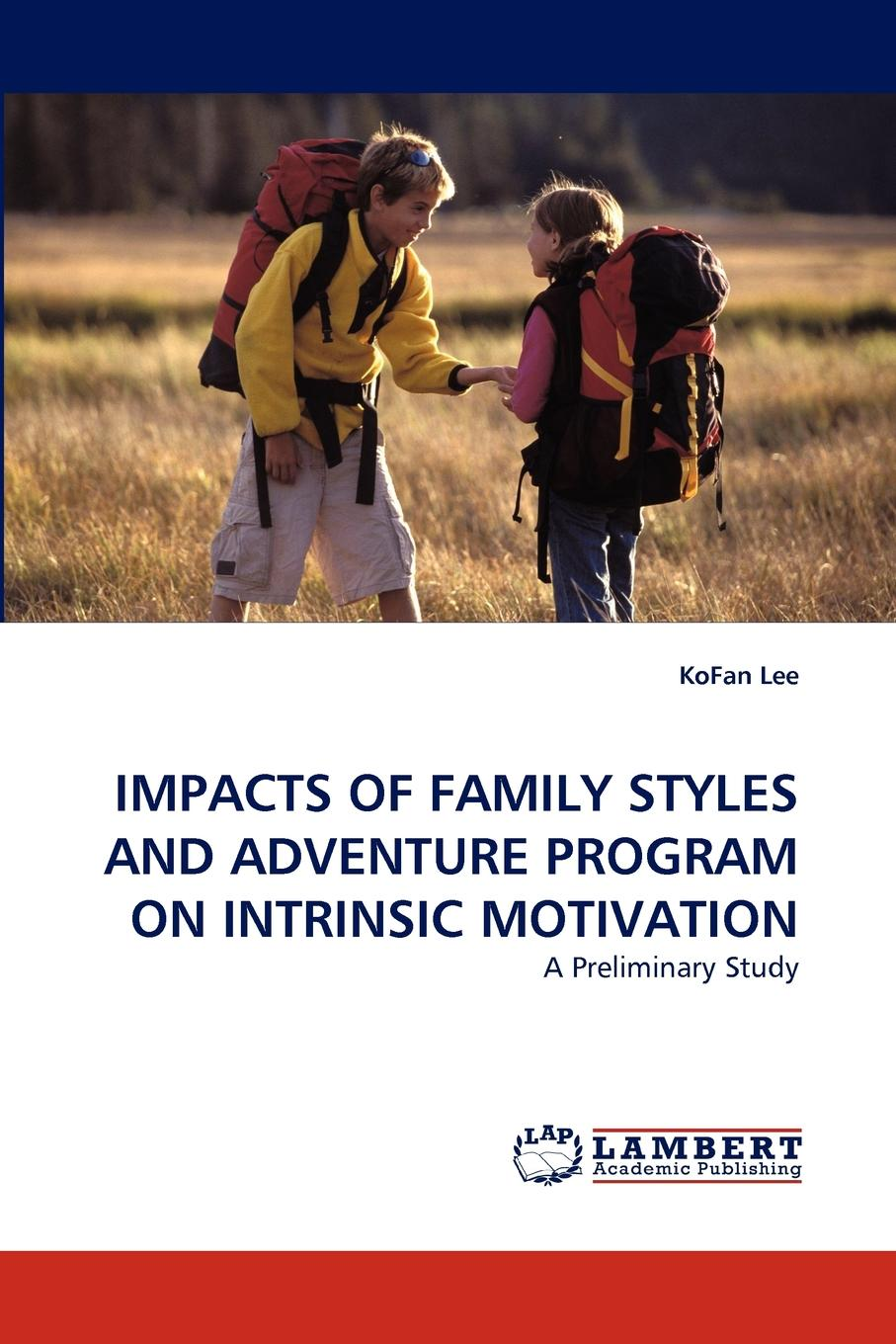 Kofan Lee Impacts of Family Styles and Adventure Program on Intrinsic Motivation dodd family abroad that boy of norcott s vol 2