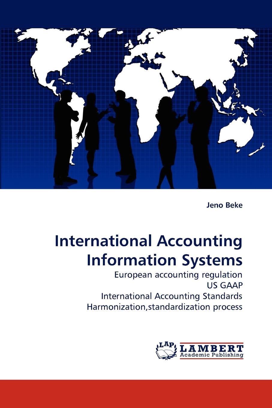 Jeno Beke International Accounting Information Systems accounting standards and earnings management