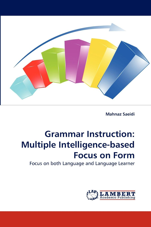 Saeidi Mahnaz Grammar Instruction. Multiple Intelligence-based Focus on Form focus on grammar 3ed 1 sb audio cdr