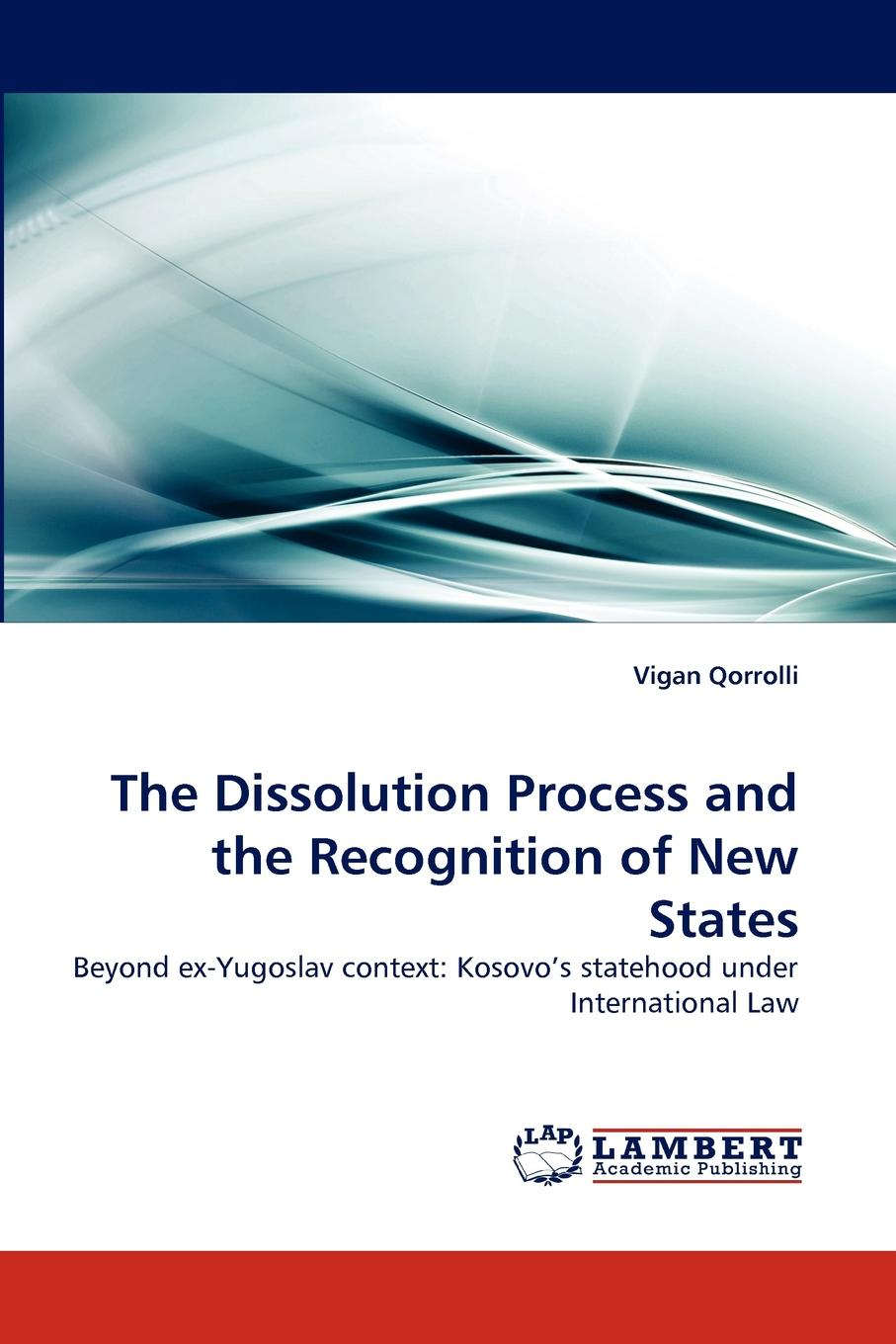 Vigan Qorrolli The Dissolution Process and the Recognition of New States the banking efficiency in kosovo