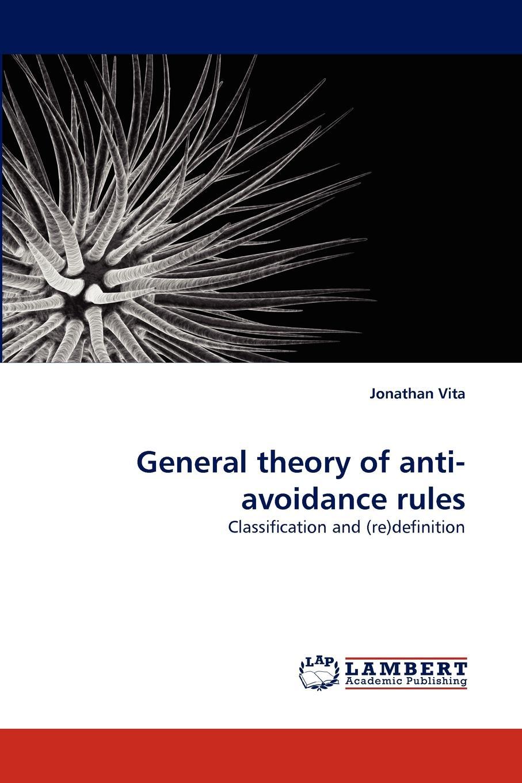 Jonathan Vita General theory of anti-avoidance rules недорго, оригинальная цена