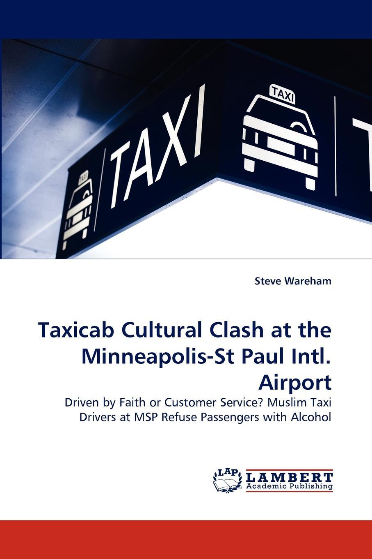 Steve Wareham Taxicab Cultural Clash at the Minneapolis-St Paul Intl. Airport