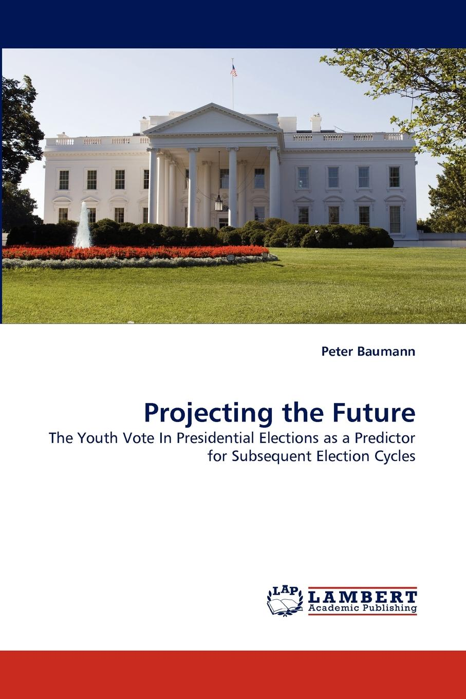 Peter Baumann Projecting the Future peter baumann projecting the future