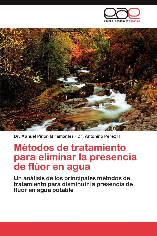 Piñón Miramontes Manuel, Pérez H. Antonino Metodos de tratamiento para eliminar la presencia de fluor en agua agua de limonero