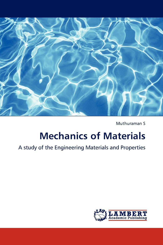 Muthuraman S Mechanics of Materials muthuraman s mechanics of materials