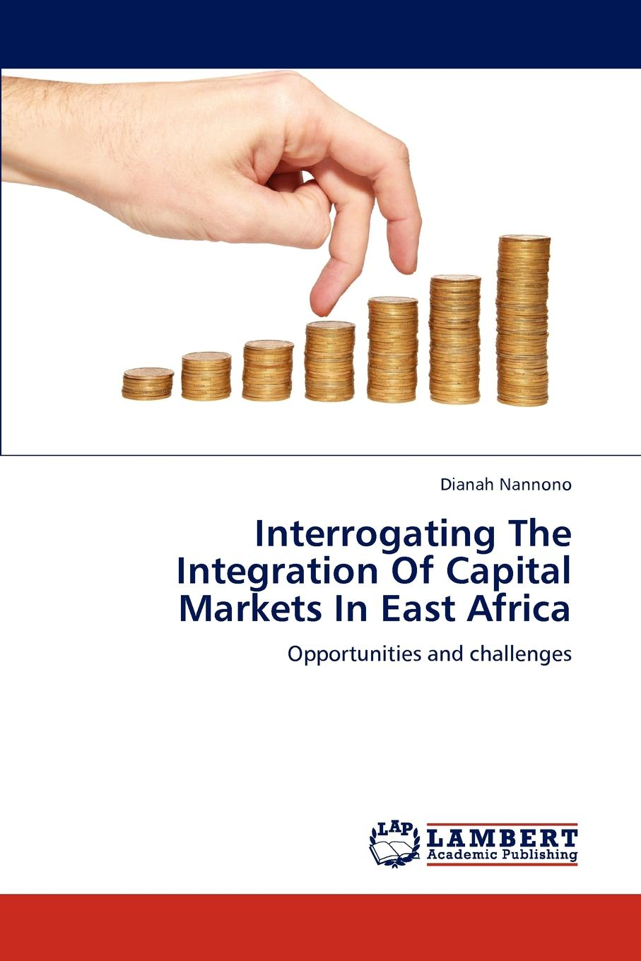 Dianah Nannono Interrogating The Integration Of Capital Markets In East Africa цена