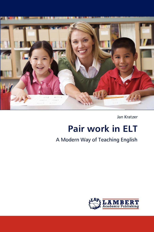 Jan Kratzer Pair Work in ELT approaches to beginning string pedagogy