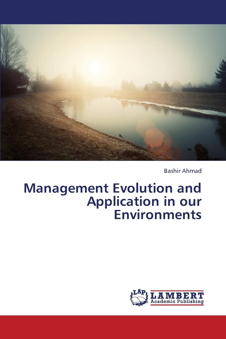 Ahmad Bashir Management Evolution and Application in our Environments цены