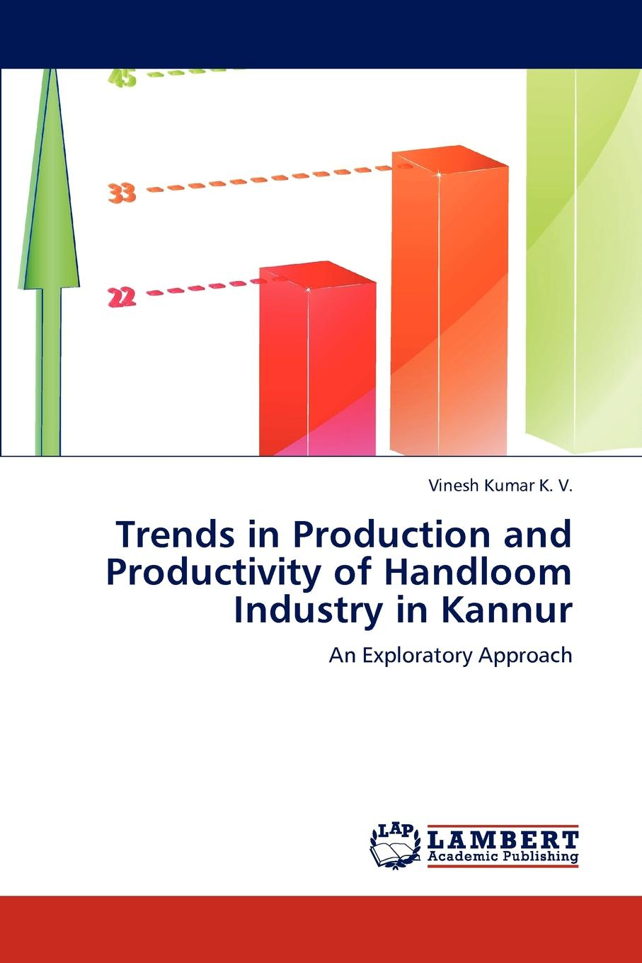 Vinesh Kumar K. V. Trends in Production and Productivity of Handloom Industry in Kannur недорго, оригинальная цена
