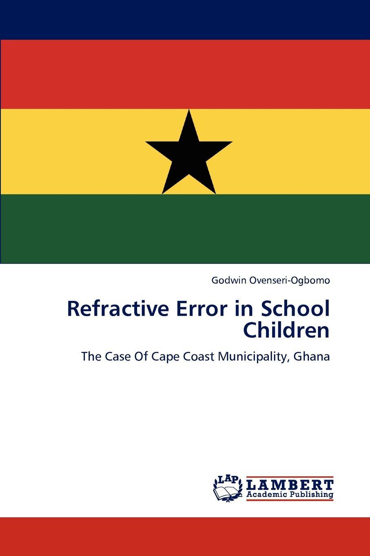 Godwin Ovenseri-Ogbomo Refractive Error in School Children ipobootech new generation all in one high beam error free 9005 hid lights for madza cx 7