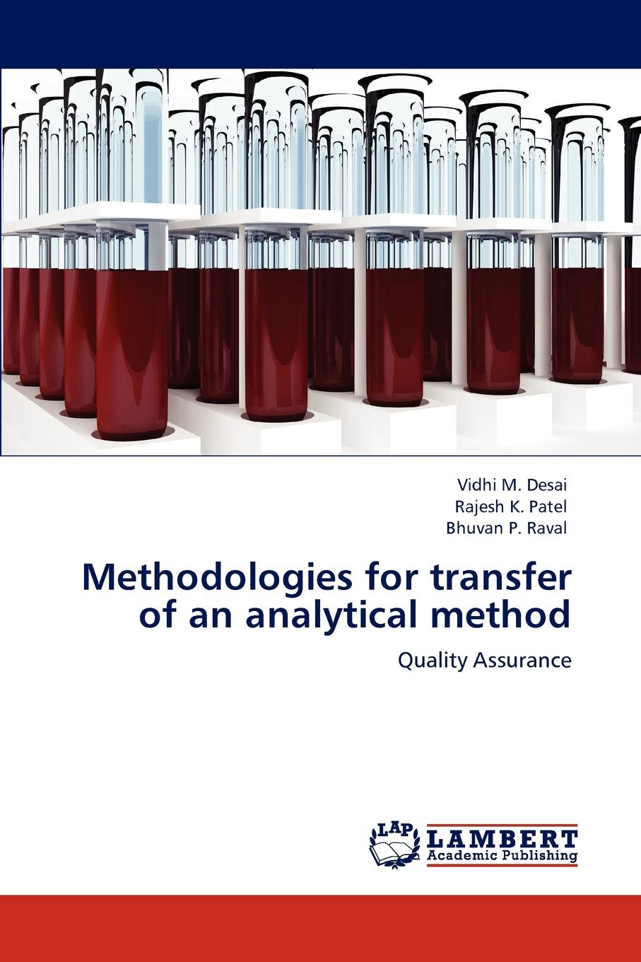 где купить Vidhi M. Desai, Rajesh K. Patel, Bhuvan P. Raval Methodologies for transfer of an analytical method недорого с доставкой