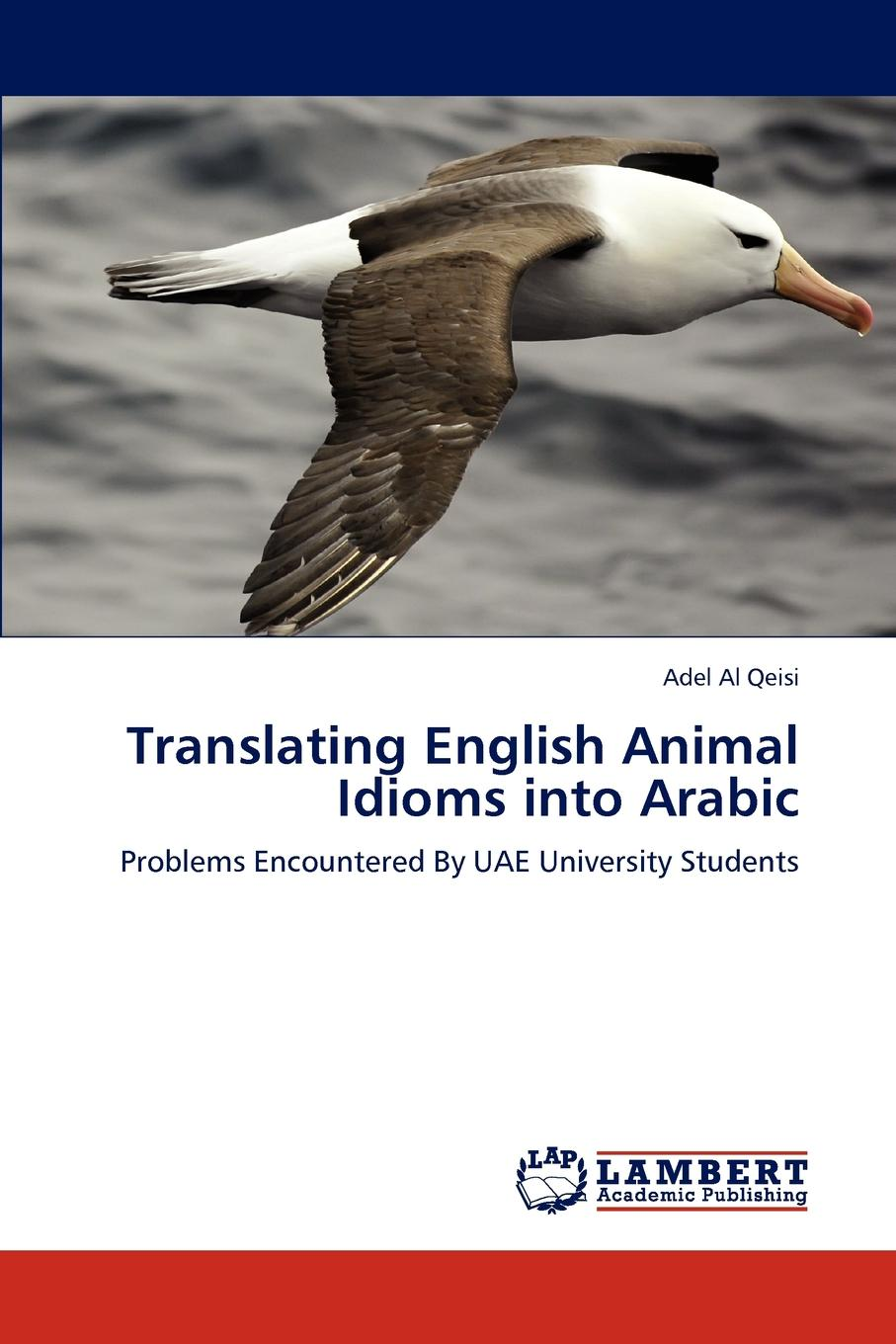 Adel Al Qeisi Translating English Animal Idioms Into Arabic quiet as a mouse and other animal idioms