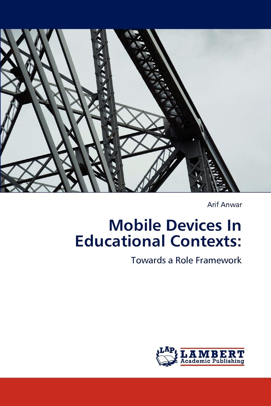 Arif Anwar Mobile Devices In Educational Contexts