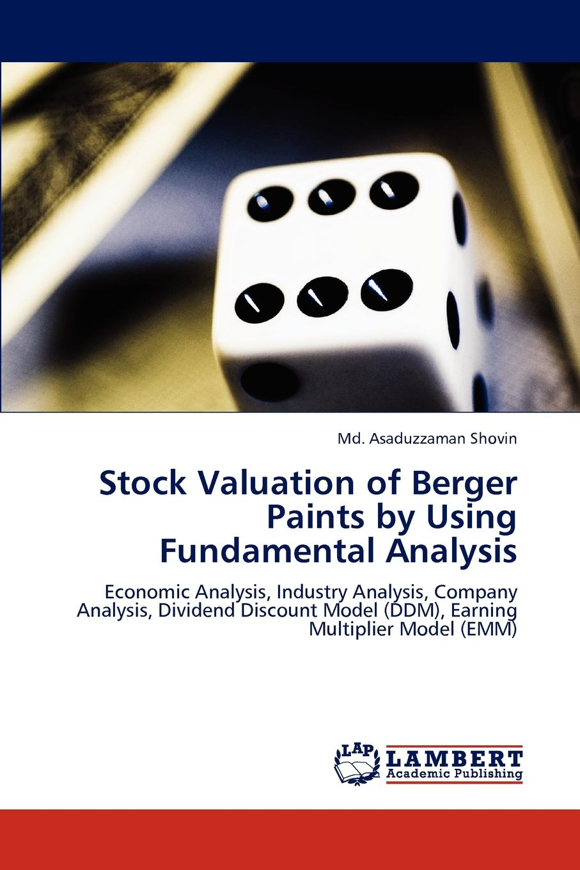 Md. Asaduzzaman Shovin Stock Valuation of Berger Paints by Using Fundamental Analysis недорго, оригинальная цена