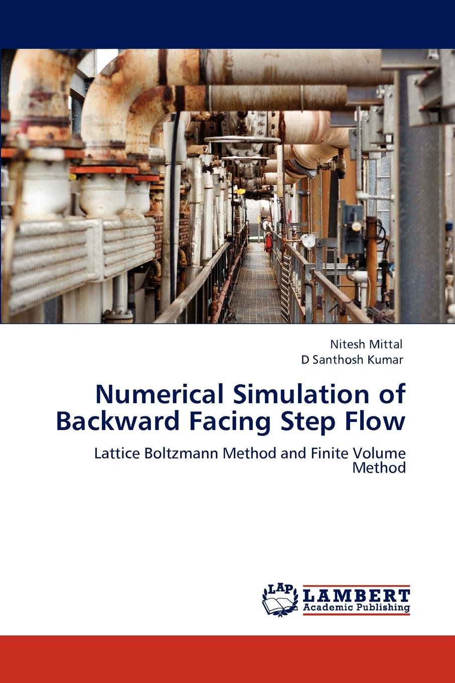 Nitesh Mittal, D Santhosh Kumar Numerical Simulation of Backward Facing Step Flow недорго, оригинальная цена