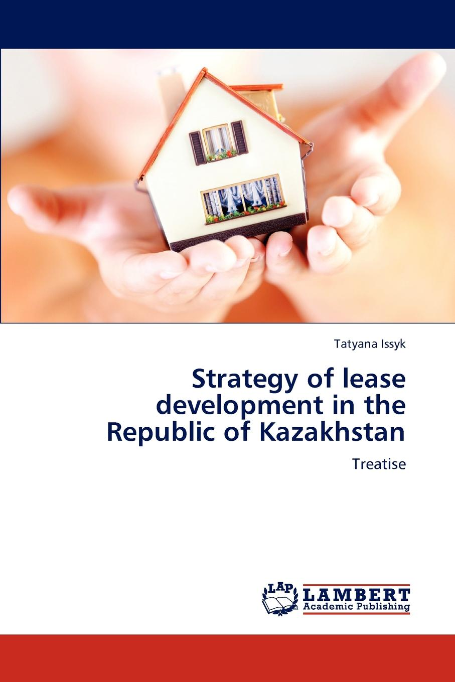 Tatyana Issyk Strategy of lease development in the Republic of Kazakhstan demystifying learning traps in a new product innovation process